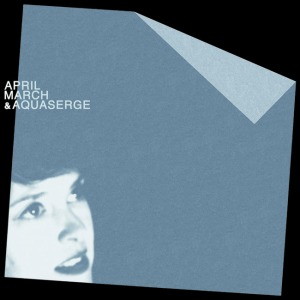 April March & Aquaserge album cover SMALL